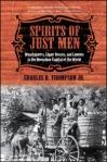 Spirits of Just Men - Charles D. Thompson, Jr.