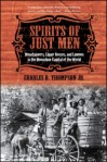 Spirits of Just Men - Charles D. Thompson, Jr.